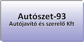 Autószet-93 Autójavító és Szerelő Kft.